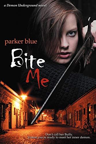 9780980245387: Bite Me: Demon Underground Book 1