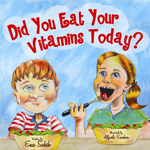 9780980248678: Did You Eat Your Vitamins Today?