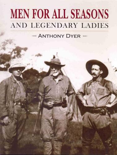 9780980262650: Men for All Seasons: And Legendary Ladies