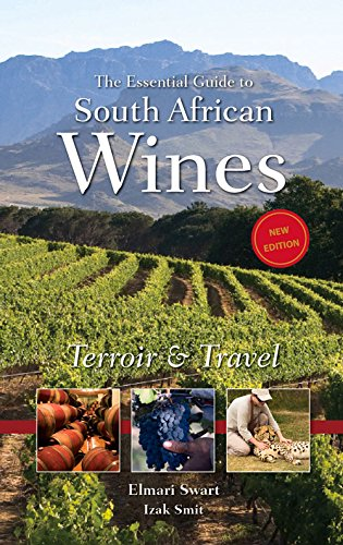 9780980274233: Essential Guide to South African Wine (Second Edition)
