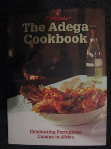 9780980278613: Festa! The Adega Cookbook
