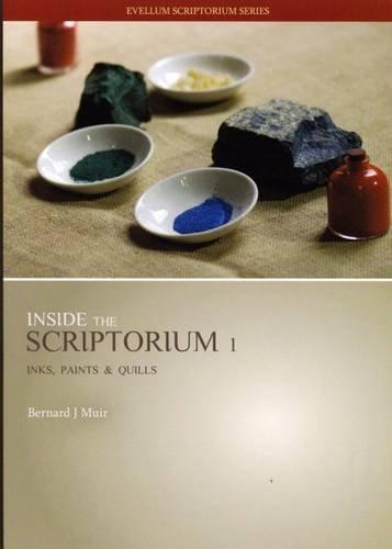9780980286229: Inside the Scriptorium 1: Inks, Paints & Quills DVD (Evellum)