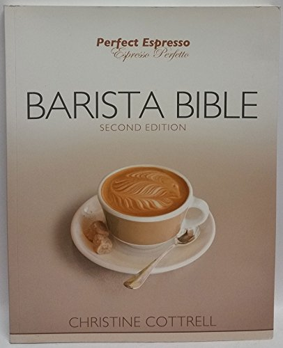 9780980286304: Perfect Espresso Barista Bible