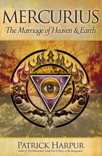 Mercurius: The Marriage of Heaven and Earth: Patrick Harpur