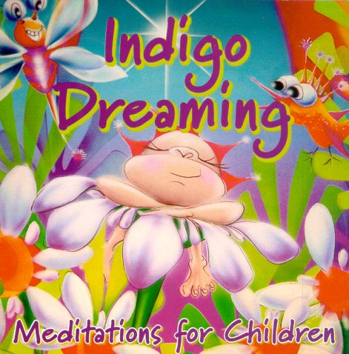 9780980298406: Indigo Dreaming: Meditations for Children