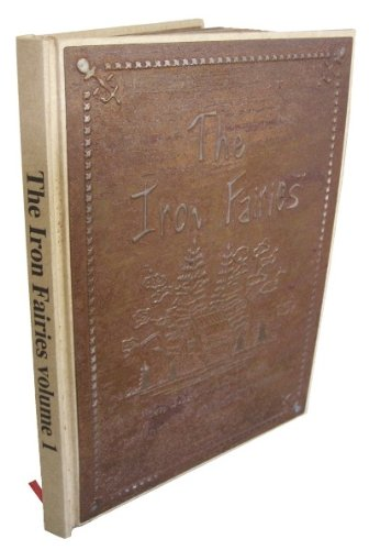 9780980315509: The Iron Fairies Vol 1