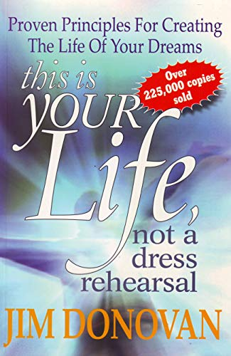 9780980318050: This is Your Life: Not a Dress Rehearsal