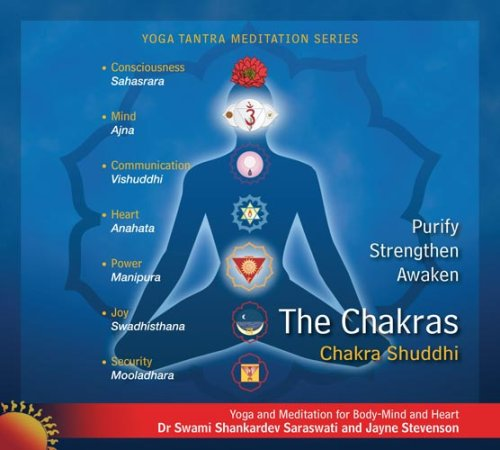 Chakra Meditation (Purify, Strengthen and Awaken the Chakras): Dr Swami Shankardev Saraswati; Jayne...