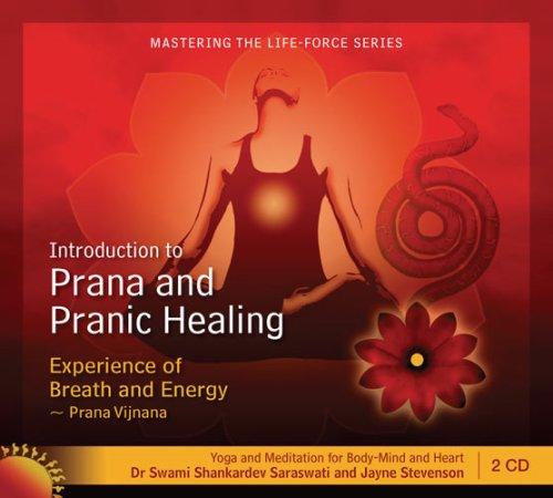 Prana and Pranic Healing Guided Meditations (Double CD): Dr Swami Shankardev Saraswati; Jayne ...