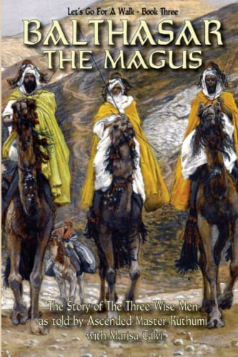 Balthasar the Magus (Let s Go for: Marisa Calvi