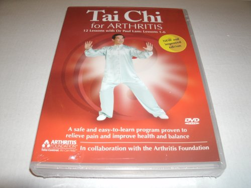 9780980357325: Tai Chi for Arthritis - 12 Lessons with Dr. Paul Lam:lessons 1- 6