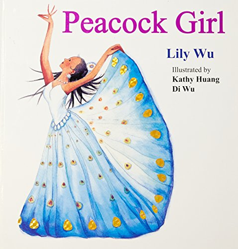 Peacock Girl (Hardcover): Lily Wu