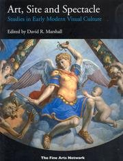 Art, Site and Spectacle: Studies in Early Modern Visual Culture: Marshall, David R. (ed.)
