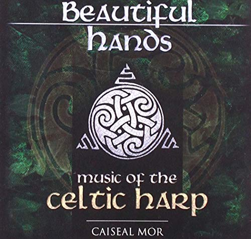 9780980398328: Beautiful Hands: Music of the Celtic Harp