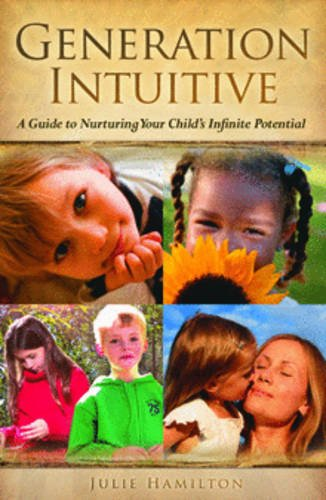 Generation Intuitive (Paperback): Julie Hamilton