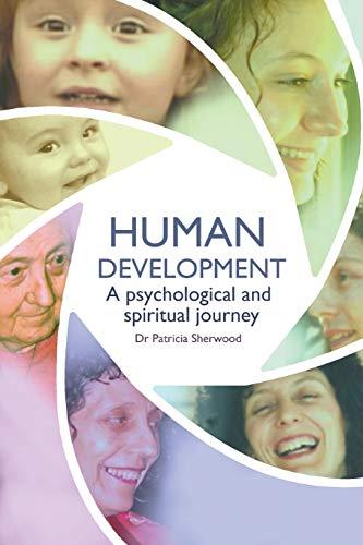 9780980404432: Human development: a psychological and spiritual journey