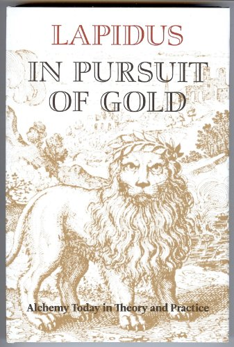 In Pursuit of Gold. Alchemy Today in: Lapidus