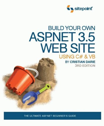 9780980455212: Build Your Own ASP.NET 3.5 Web Site Using C# & VB 3rd Edition