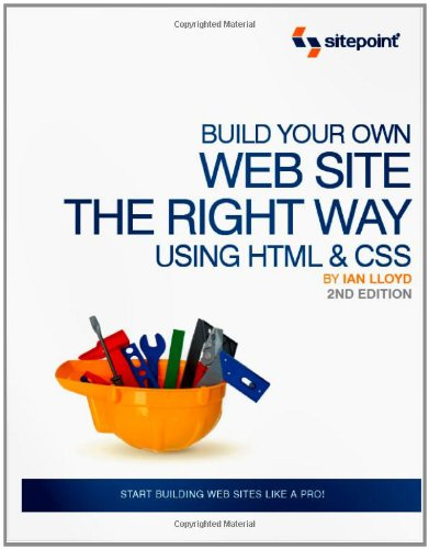 9780980455274: Build Your Own Web Site The Right Way Using HTML & CSS, 2nd Edition