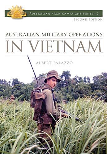 9780980475388: Australian Military Operations in Vietnam (Australian Army Campaigns Series)