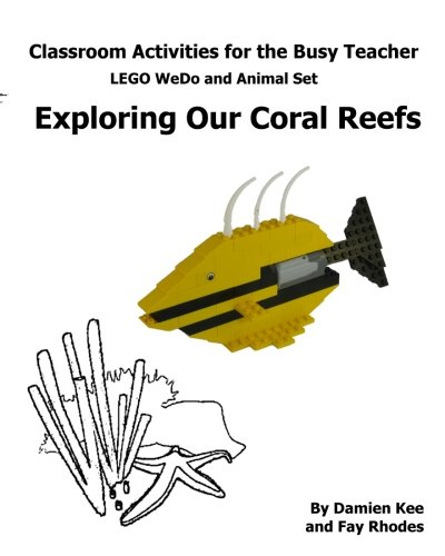 9780980478549: Classroom Activities for the Busy Teacher: WeDo and Animal Sets : Our Coral Reefs