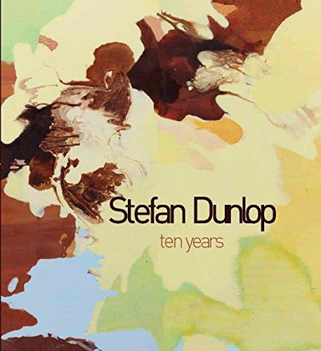 Stefan Dunlop - Ten Years (Paperback): Stefan Dunlop