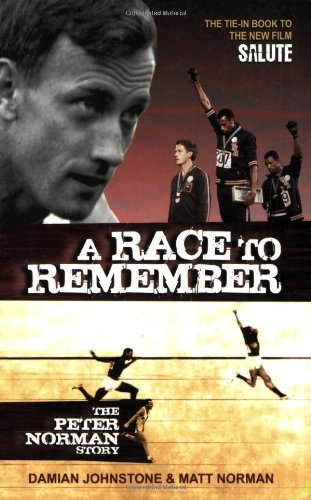 9780980495027: A Race to Remember: The Peter Norman Story