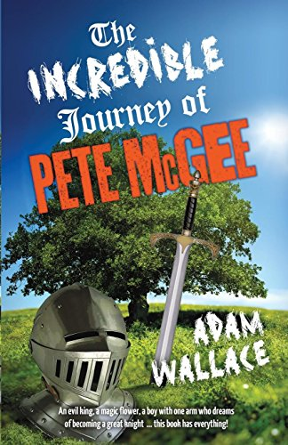 Incredible Journey of Pete McGee (Paperback): Adam Wallace