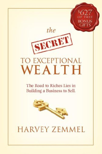 9780980495201: The Secret to Exceptional Wealth