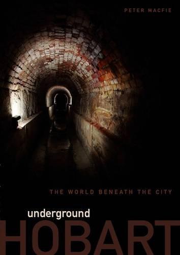 9780980513929: Underground Hobart