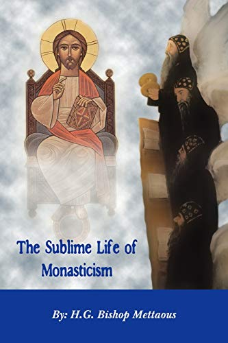 9780980517163: The Sublime Life of Monasticism