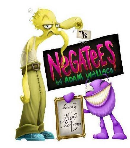 9780980518580: The Negatees: 3rd Book in a Series of Three Titles