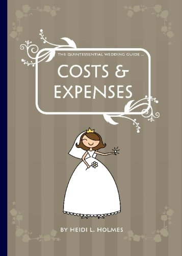 9780980526349: The Quintessential Wedding Guide ... Costs & Expenses