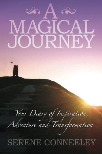 9780980548716: A Magical Journey: Your Diary of Inspiration, Adventure and Transformation