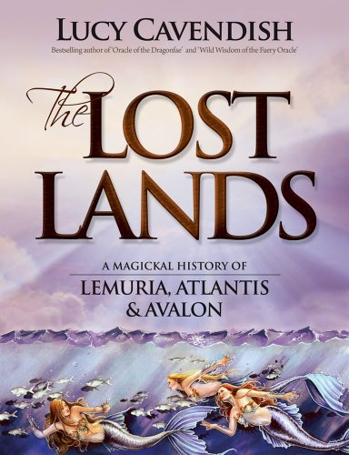 9780980555066: Lost Lands, the: A Magickal History of Lemuria, Atlantis & Avalon