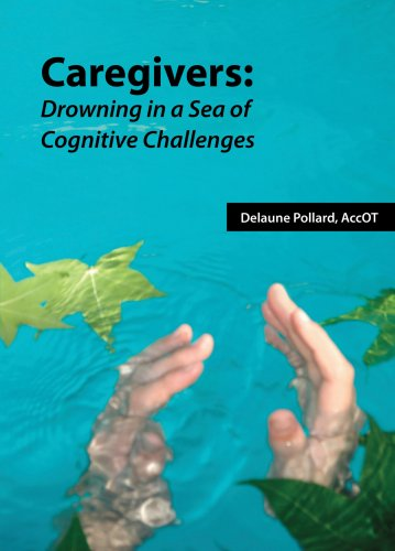 9780980557503: Caregivers: Drowning in a Sea of Cognitive Challenges