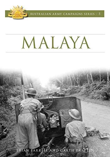 Malaya: 1941-42: Farrell, Brian