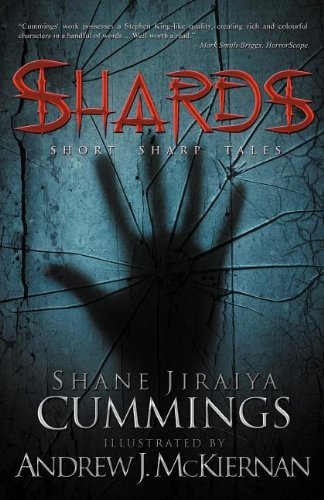 Shards (Paperback): Shane Jiraiya Cummings