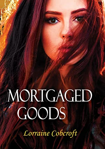 9780980571493: Mortgaged Goods