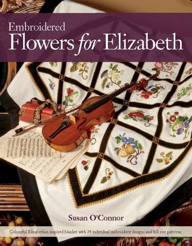 9780980575347: Embroidered Flowers for Elizabeth