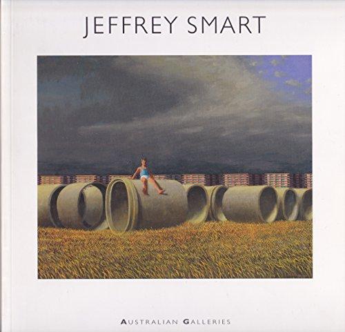 Jeffrey Smart : Paintings and Studies 2006: Beresford, Bruce