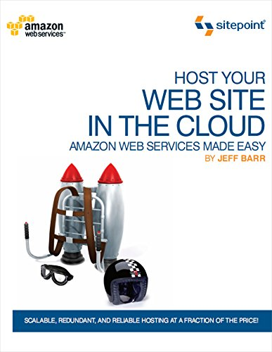 9780980576832: Host Your Web Site On The Cloud - Amazon EC2 Made Easy