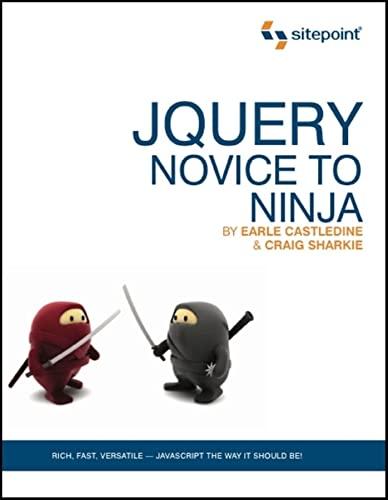 9780980576856: jQuery: Novice to Ninja