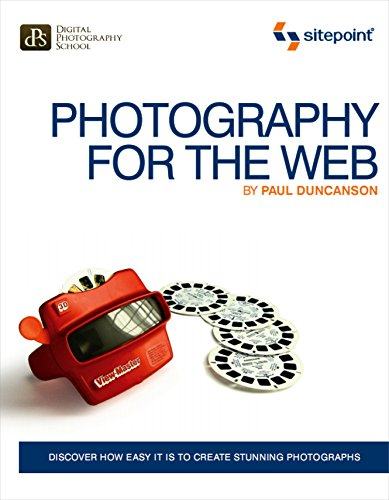 9780980576870: Photography for the Web: Discover How Easy It Is To Create Stunning Photographs