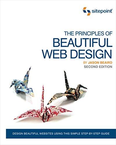 The Principles of Beautiful Web Design: Jason Beaird