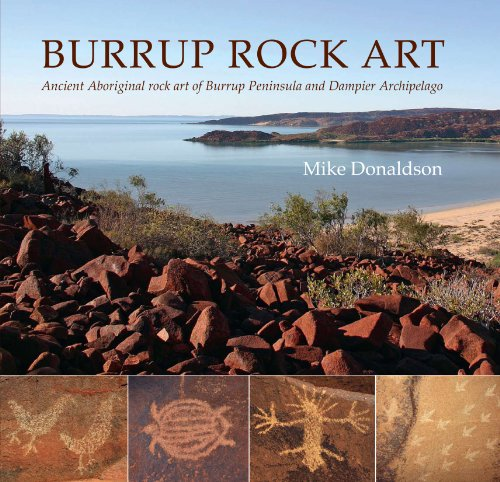 9780980589016: Burrup Rock Art Ancient Aboriginal Rock Art of Burrup Peninsula and Dampier Archipelago