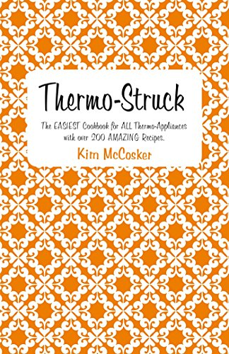 Thermo-Struck (Paperback): Kim McCosker