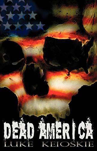 9780980606522: Dead America: A Zombie Novel