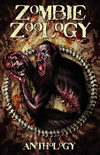 9780980606591: Zombie Zoology: Zombie Anthology