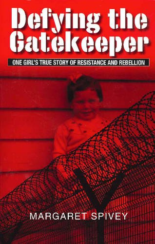 9780980619355: Defying the Gatekeeper